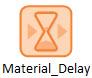 Material Delay Element